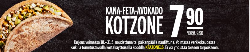 Lana-Feta-Avokado Kotzone Kampanja!